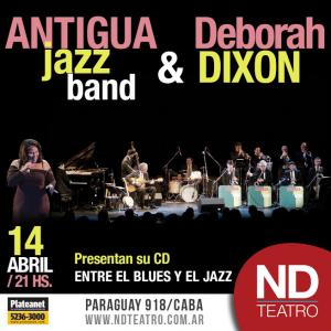 La Antigua Jazz Band y Déborah Dixon en el ND Teatro